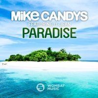 Paradise — Mike Candys feat. U-Jean
