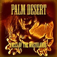 Fall of the Wastelands — Palm Desert