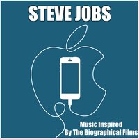 Steve Jobs (Music Inspired by the Biographical Films) — Fandom