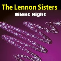 Silent Night — The Lennon Sisters