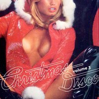 Christmas Disco, Vol. 3 — сборник