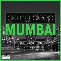 Going Deep in Mumbai — сборник