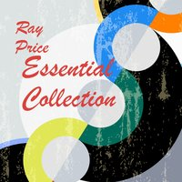 Essential Collection — Ray Price