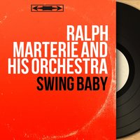 Swing Baby — Ralph Marterie And His Orchestra