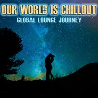 Our World Is Chillout — сборник
