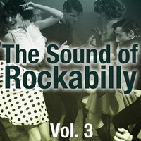 The Sound of Rockabilly, Vol. 3 — сборник