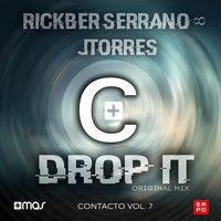 Drop It — Rickber Serrano, J TORRES, Jtorres
