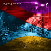 Jack U Up — Luciana, Qulinez