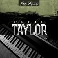 Jazz Legacy (The Jazz Legends) — Cecil Taylor