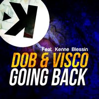 Going Back — Visco, Dob, Kenne Blessin, Dob, Visco