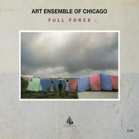 Full Force — Art Ensemble Of Chicago