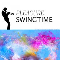 Pleasure Swingtime — Louis Armstrong, Louis Armstrong and His Orchestra, Jimmie Rodgers, Jimmie Rodgers, Louis Armstrong, Louis Armstrong and His Orchestra