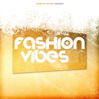 Fashion Vibes 2015.1 — сборник