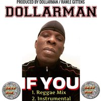 If You — DollarMan