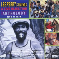 A Live Injection: Anthology 1968-1979 — Lee Perry