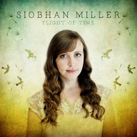 Flight of Time — Siobhan Miller
