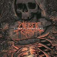 Eternal Nightmare — Chelsea Grin
