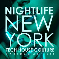 Nightlife New York (Tech House Couture) — сборник