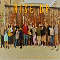 Rise Up — Peter Arciniega Jr.