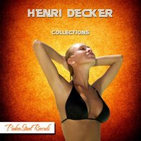 Collections — Henri Decker