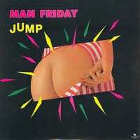 Jump — Man Friday