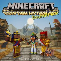 Minecraft: Egyptian Mythology Soundtrack — Gareth Coker