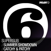 Summer Showdown / Catchy & Patchy — Supersub