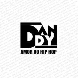 Amor ao Hip Hop — Dandy