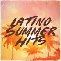 Latino Summer Hits — сборник
