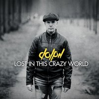 Lost in This Crazy World — Dolph