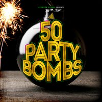 50 Party Bombs — сборник