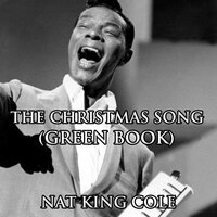 The Christmas Song — Nat King Cole