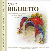 Rigoletto — Orchester, RIAS Kammerchor & RIAS Symphonie, RIAS Kammerchor & RIAS-Symphonie-Orchester, RIAS Kammerchor & RIAS Symphonie & Orchester feat. Ferenc Fricsay, Ferenc Fricsay