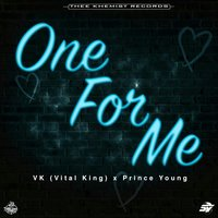 One for Me — Prince Young, Vital King
