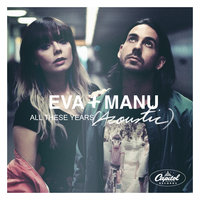 All These Years — Eva & Manu
