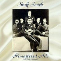 Remastered Hits — Stuff Smith