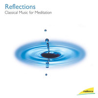 Reflections: Classical Music for Meditation — сборник