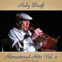 Remastered Hits Vol. 2 — Ирвинг Берлин, Ruby Braff, Bob Brookmeyer / Hank Jones / Milt Hinton / Don Elliott / Pee Wee Russell