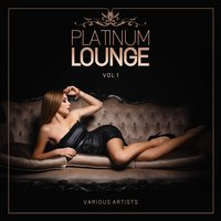 Platinum Lounge, Vol. 1 — сборник