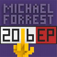 2016 EP — Michael Forrest