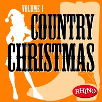 Country Christmas Volume 1 — Country Christmas