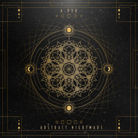 Abstract Nightmare — A-Pyk