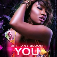 You — Brittany Bloom