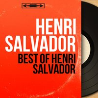 Best Of Henri Salvador — Henri Salvador