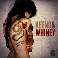 Sweetest Sin — Keeno, Whiney