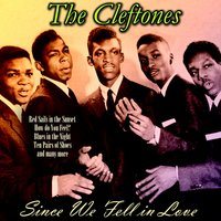 Since We Fell in Love — The Cleftones