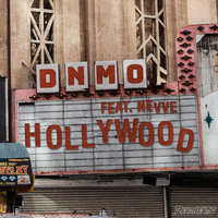 Hollywood — Dnmo, Nevve