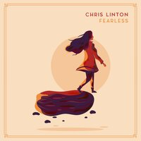 Fearless — Chris Linton
