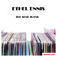 The Song Is End — Ethel Ennis