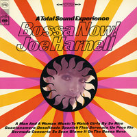 Bossa Now! A Total Sound Experience — Joe Harnell